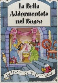 La coccinella - La Bella Addormentata nel Bosco.