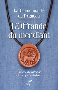 La Communauté de l'Agneau - L'offrande du mendiant.