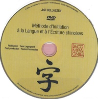 Joël Bellassen - Méthode d'initiation à la langue et à l'écriture chinoises. 1 DVD