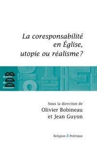 Olivier Bobineau - La coresponsabilité dans l'Eglise, utopie ou réalisme ?.