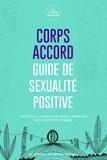 La CORPS féministe - Corps accord - Guide de sexualité positive.