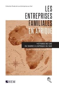 La croisée des chemins - Entreprises familiales en Afrique : 9 études de cas du Maroc à l'Afrique du Sud.