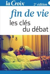 La Croix - Fin de vie. Les clés du débat.