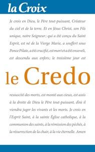 La Croix - Le Credo.