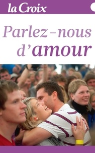La Croix - Parlez-Nous d'Amour.