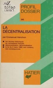 La Décentralisation.