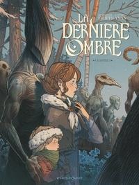Denis-Pierre Filippi - La Dernière Ombre - Tome 01.