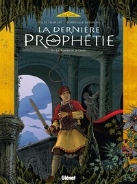 Gilles Chaillet - La Dernière Prophétie - Tome 05 - La Foudre et la Croix.