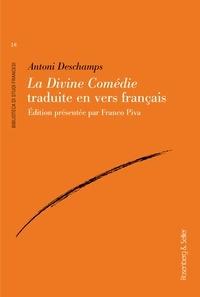 Antoni Deschamps - La Divine Comédie traduite en vers français.