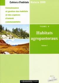 La Documentation Française - Cahiers d'habitats Natura 2000 - Tome 4, Habitats agropastoraux. 1 Cédérom
