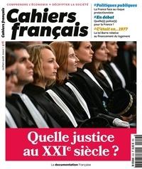 La Documentation Française - Cahiers français N° 416, juillet-août : Quelle justice au XXIe siècle ?.