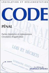 La Documentation Française - Code Pénal. - Parties législative et réglementaire et commentaires.