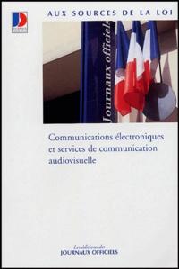 La Documentation Française - Communications électroniques et services de communication audiovisuelle.