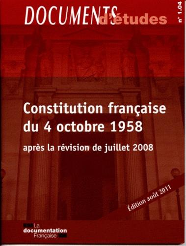 Constitution Francaise Du 4 Octobre 1958 Apres De La Documentation Francaise Livre Decitre