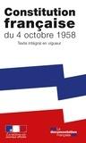 La Documentation Française et  Journaux officiels - Constitution française du 4 octobre 1958 - Texte intégral en vigueur.