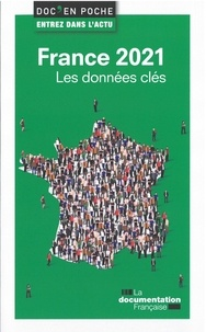 La Documentation Française - France 2021 - Les données clés.