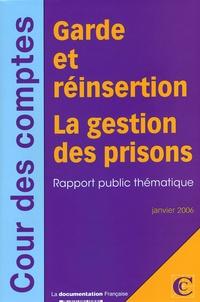 La Documentation Française - Garde et réinsertion - La gestion des prisons.