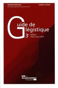 Guide de légistique- Pour l'élaboration des textes législatifs et réglementaires -  La Documentation Française |