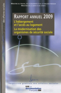 La Documentation Française - L'hébergement et l'accès au logement, La modernisation des organismes de sécurité sociale - Rapport annuel 2009.