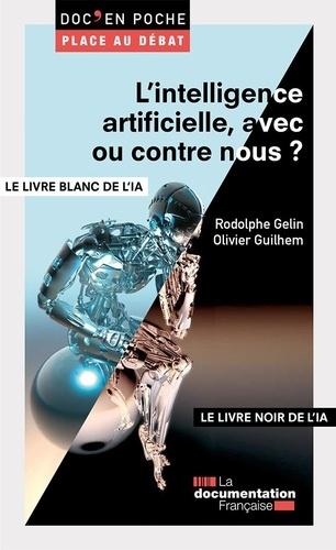 La Documentation Française et Rodolphe Gelin - L'intelligence artificielle : quels enjeux ? - Le livre blanc de l'intelligence artificielle (IA).