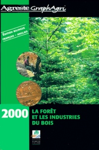 La forêt et les industries du bois 2000 : Forests and the wood and timber industries 2000.pdf