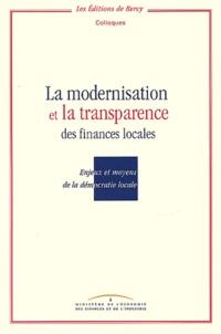 La modernisation et la transparence des finances locales.- Enjeux et moyens de la démocratie locale, Colloque du 10 octobre 1996 -  La Documentation Française |