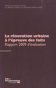 La Documentation Française - La rénovation urbaine à l'épreuve des faits - Rapports 2009 du Comité d'évaluation et de l'ANRU.