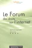 La Documentation Française - Le Forum des droits sur l'internet - Rapport d'activité année 2005.