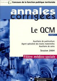 La Documentation Française - Le QCM - Catégorie C Auxiliaire de puériculture Agent spécialisé des écoles maternelles Auxiliaire de soins.
