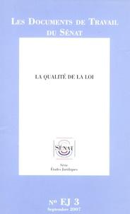 La Documentation Française - Les documents de travail du Sénat - La qualité de la loi.
