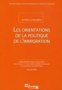 La Documentation Française - Les orientations de la politique de l'immigration - Rapport au Parlement.