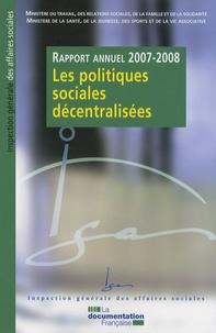 La Documentation Française - Les politiques sociales décentralisées - Rapport annuel 2007-2008.
