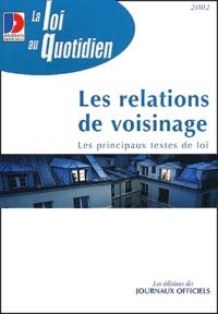 La Documentation Française - Les relations de voisinage.