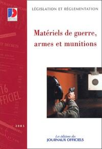 La Documentation Française - Matériels de guerre, armes et munitions.