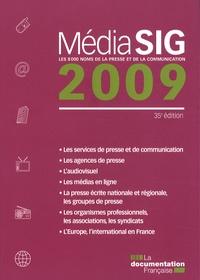La Documentation Française - MédiaSIG 2009 - Les 8000 noms de la presse et de la communication.