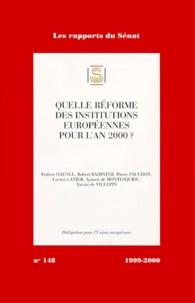 La Documentation Française - Quelle réforme des institutions européennes pour l'an 2000 ?.