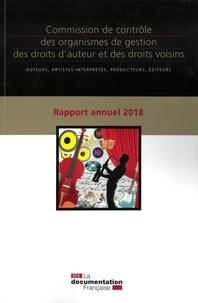 Rapport annuel 2018 de la Commission de contrôle des organismes de gestion des droits dauteur et des droits voisins - Auteurs, artistes-interprètes, producteurs, éditeurs.pdf