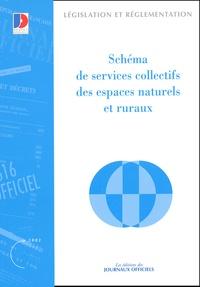La Documentation Française - Schéma de services collectifs des espaces naturels et ruraux.