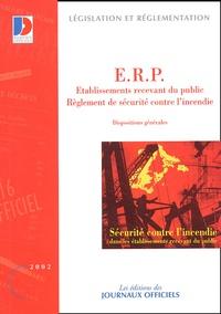 La Documentation Française - Sécurité contre l'incendie dans les établissements recevant du public (ERP). - Dispositions générales.