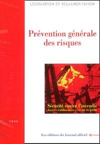 La Documentation Française - Sécurité contre l'incendie - Prévention générale des risques.