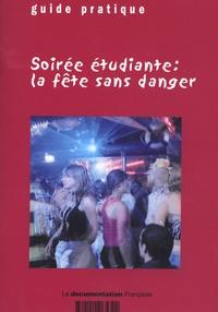 La Documentation Française - Soirée étudiante : la fête sans danger.