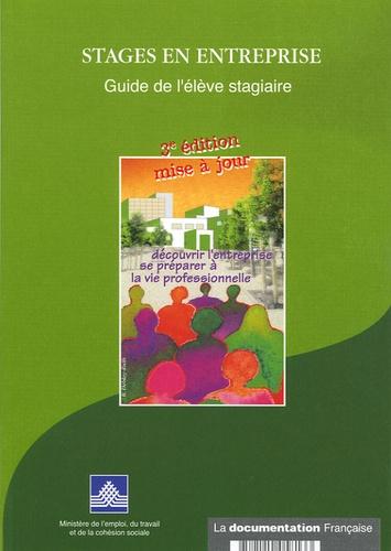 La Documentation Française - Stages en entreprise - Guide de l'élève stagiaire.