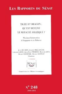 La Documentation Française - Tigre et dragon : qu'est devenu le miracle asiatique ? - Mission d'information à Singapour et en Malaisie.