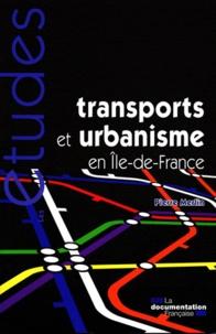 La Documentation Française - Transports et urbanisme en Ile-de-France.