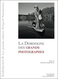 Kerangal maylis De - La Dordogne des grands photographes.