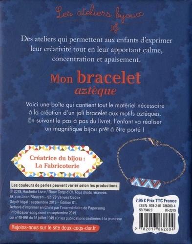 Mon bracelet aztèque