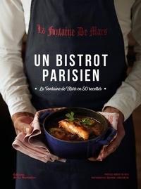 La Fontaine de Mars et Cécile Maslakian - Un bistrot parisien - La Fontaine de Mars en 50 recettes.