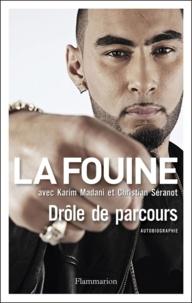 La Fouine - Drôle de parcours.