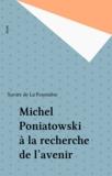 La Fourniere - Michel Poniatowski - À la recherche de l'avenir.