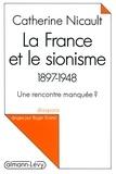 La France et le sionisme 1897-1948 - Une rencontre manquée ?.